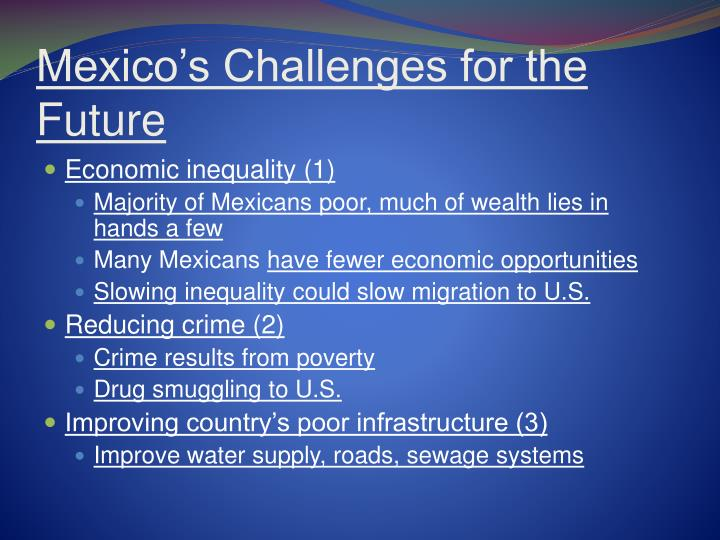 Mexico's Challenges for the Future