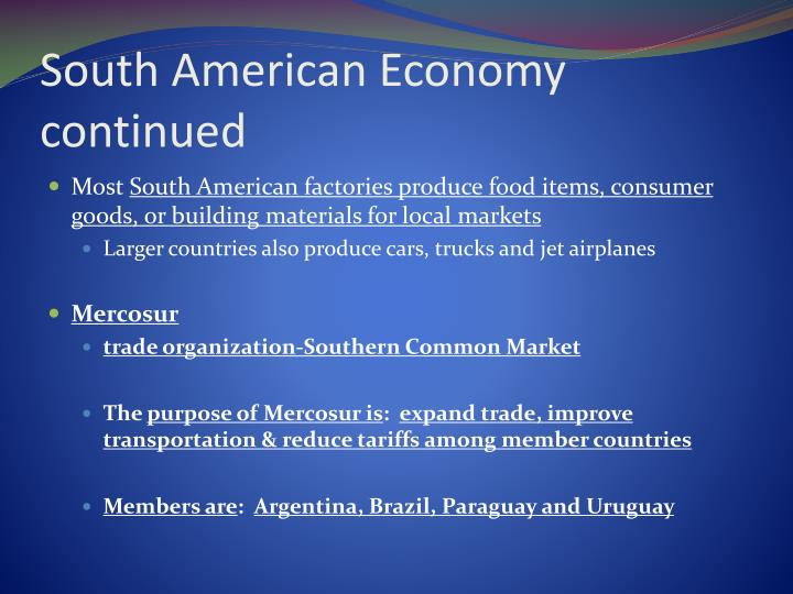 South American Economy continued