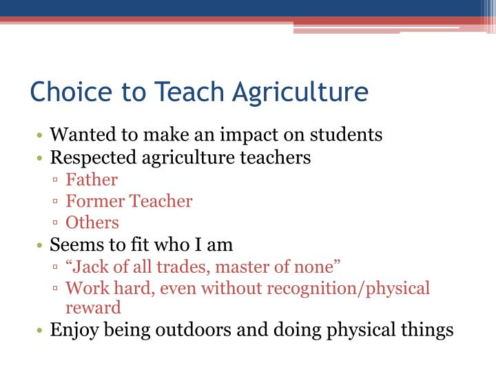Choice to Teach Agriculture