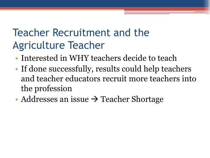 Teacher Recruitment and the Agriculture Teacher