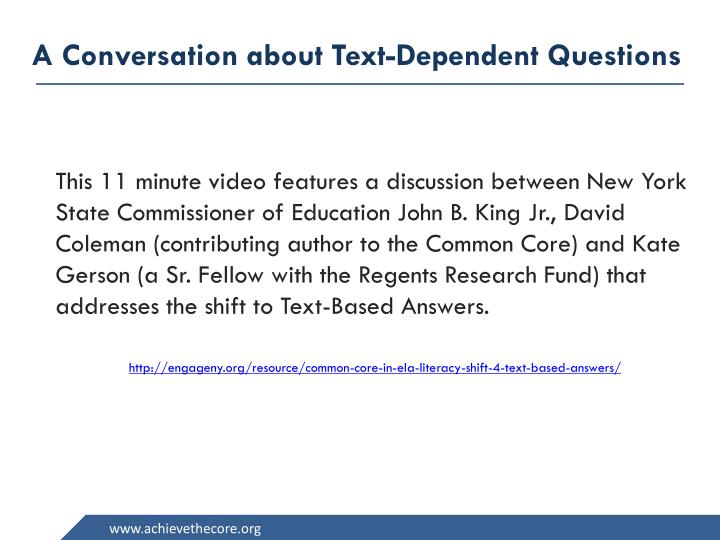 A Conversation about Text-Dependent Questions