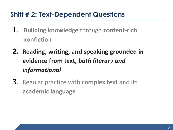 Shift # 2: Text-Dependent Questions