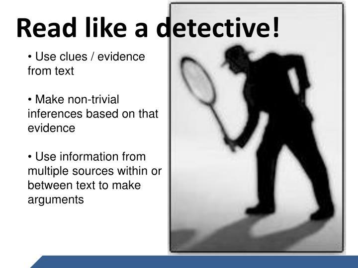 Read like a detective!