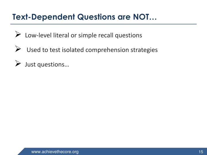 Text-Dependent Questions are