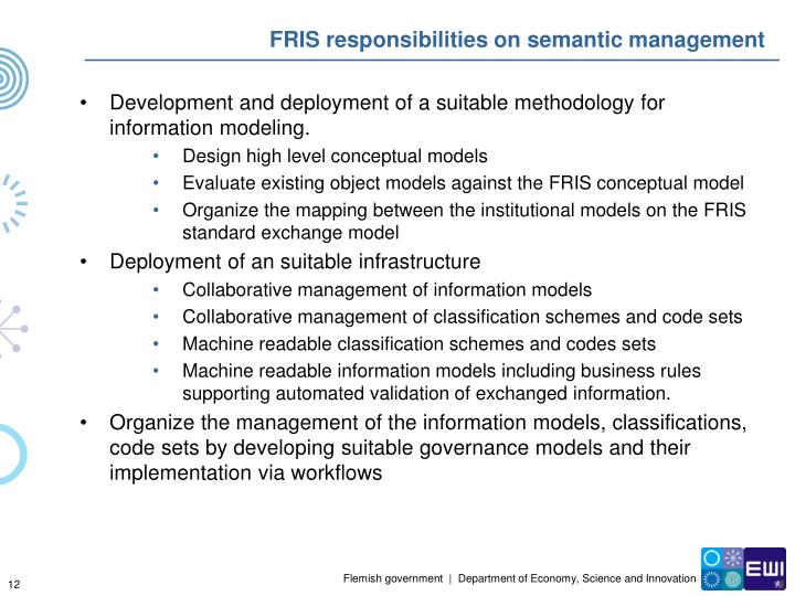 FRIS responsibilities on semantic management