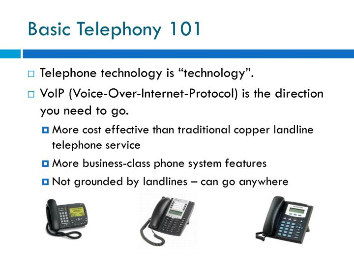 Basic Telephony 101
