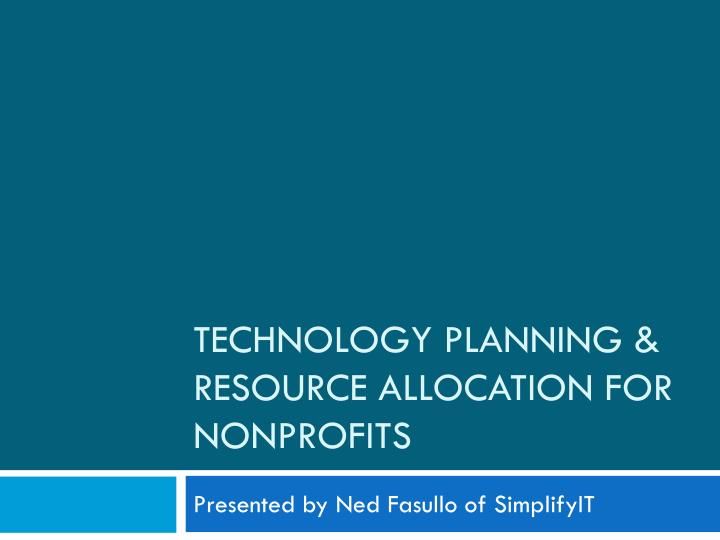 Technology planning resource allocation for nonprofits