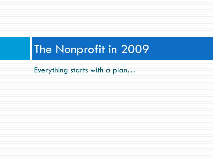 The nonprofit in 2009