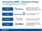 informatica mdm business critical the ultimate measure of software