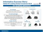 informatica success story global 50 leading global investment bank