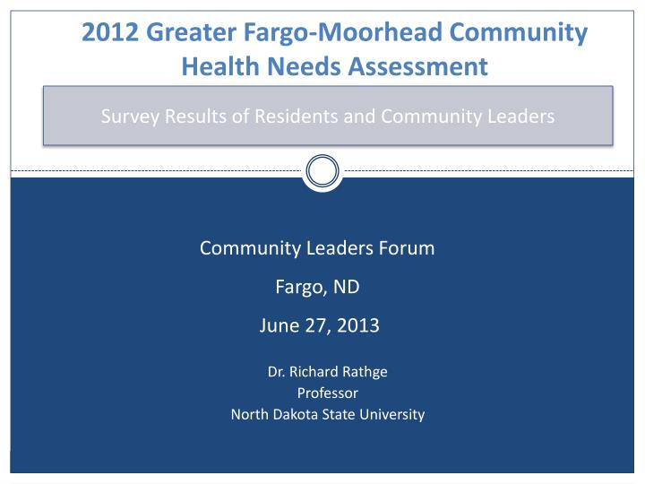 2012 Greater Fargo-Moorhead Community Health Needs Assessment