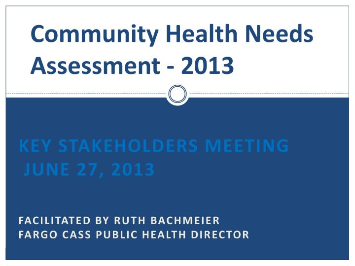 Community health needs assessment 2013