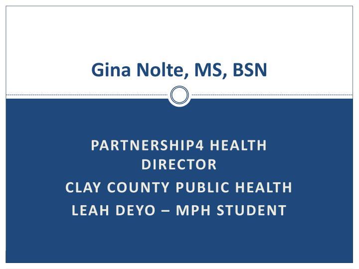 Gina Nolte, MS, BSN