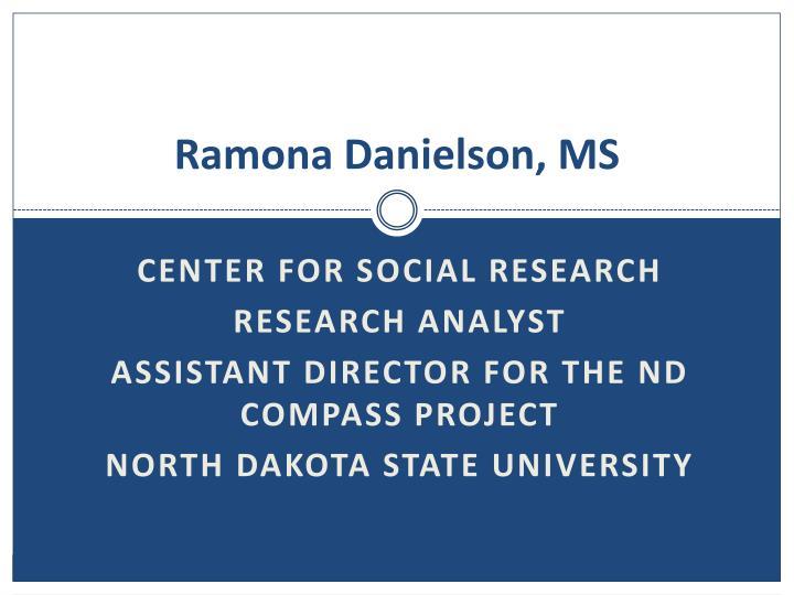 Ramona Danielson, MS