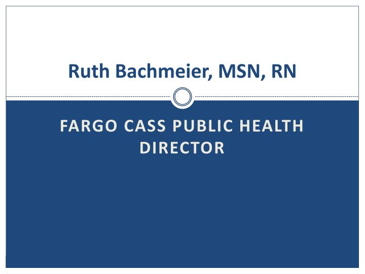 Ruth bachmeier msn rn