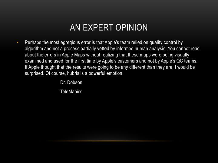 An expert Opinion
