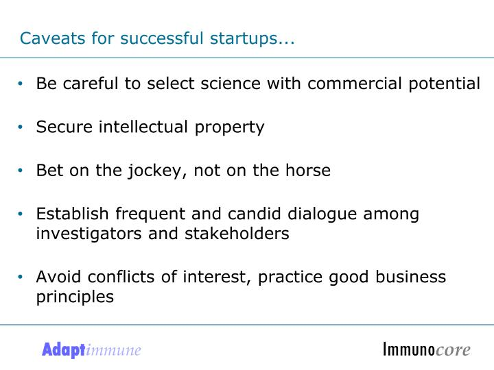 Caveats for successful startups...