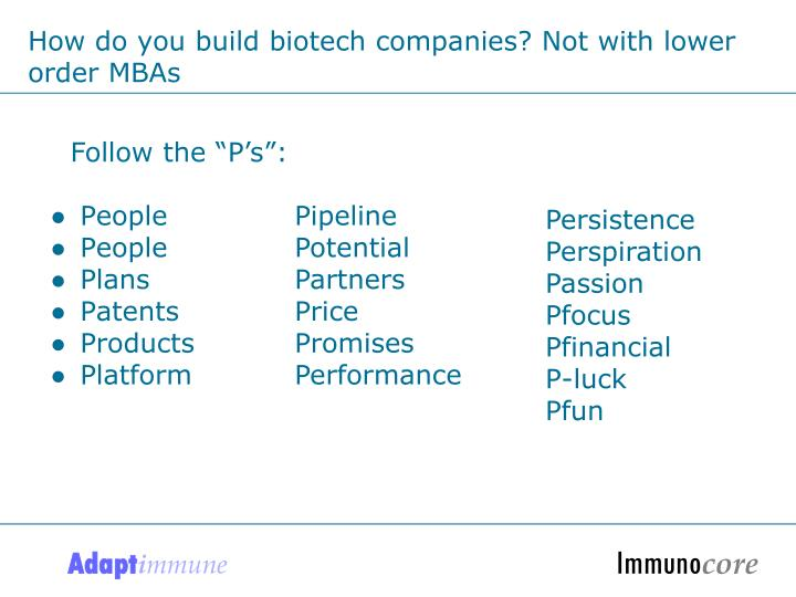 How do you build biotech companies