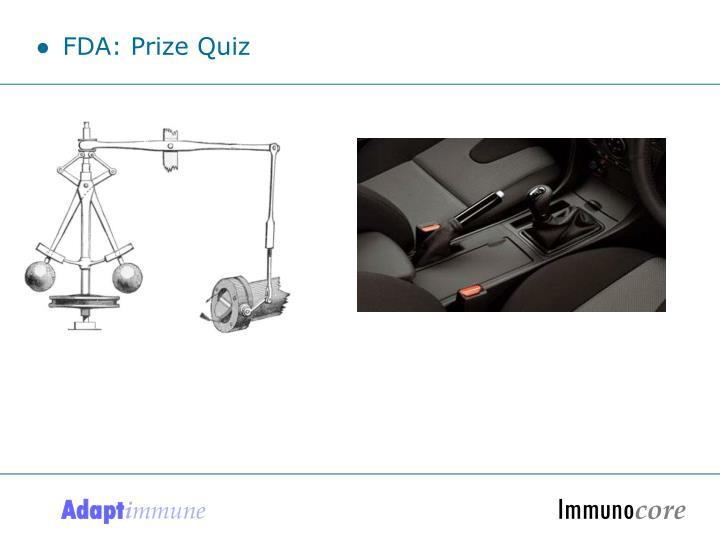 FDA: Prize Quiz