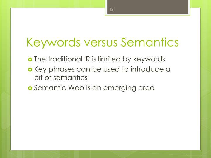 Keywords versus Semantics