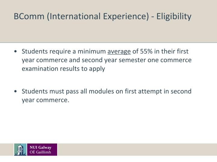 BComm (International Experience) - Eligibility