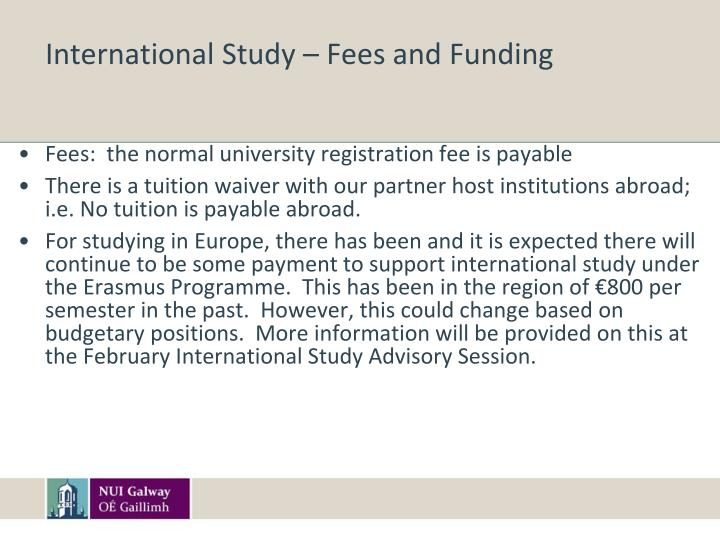 International Study – Fees and Funding