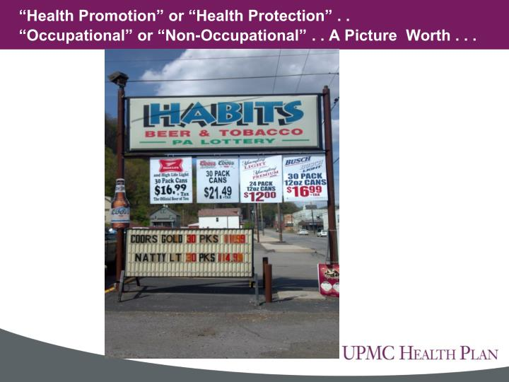 """Health Promotion"" or ""Health Protection"" . ."