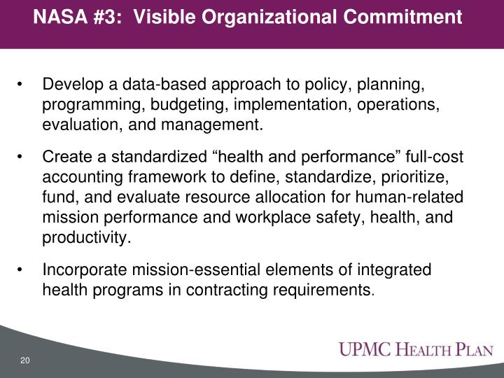 Develop a data-based approach to policy, planning, programming, budgeting, implementation, operations, evaluation, and management.