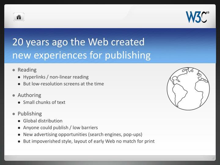 20 years ago the Web created