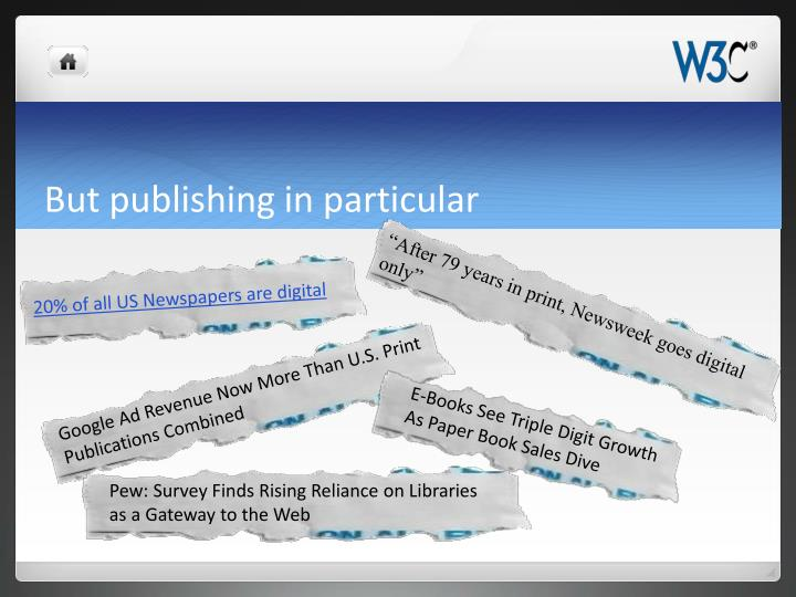 But publishing in particular
