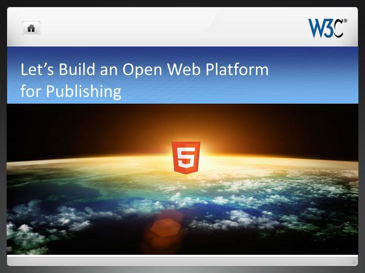 Let's Build an Open