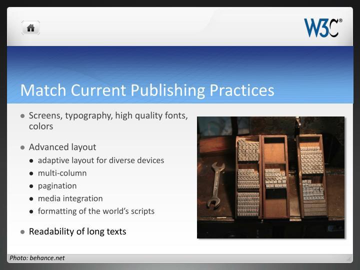 Match Current Publishing Practices