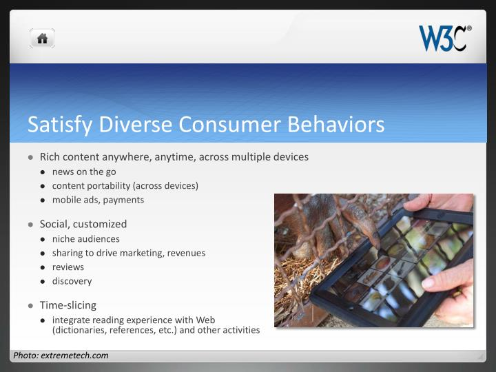 Satisfy Diverse Consumer Behaviors