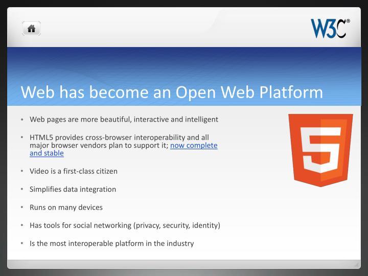 Web has become an Open Web Platform