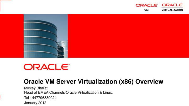 Oracle vm server virtualization x86 overview