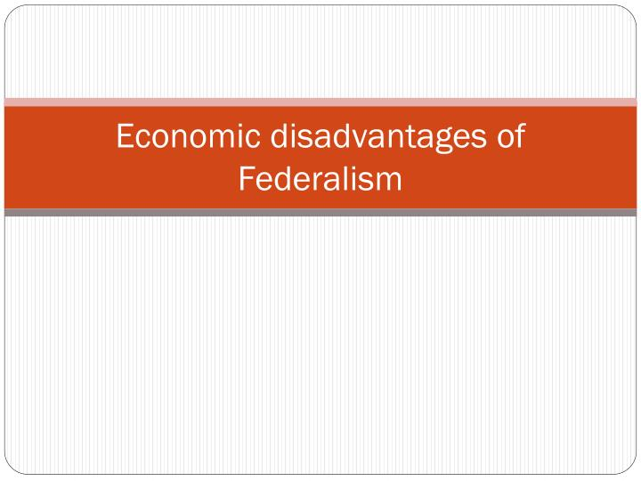 advantages and disadvantages of federalism pdf