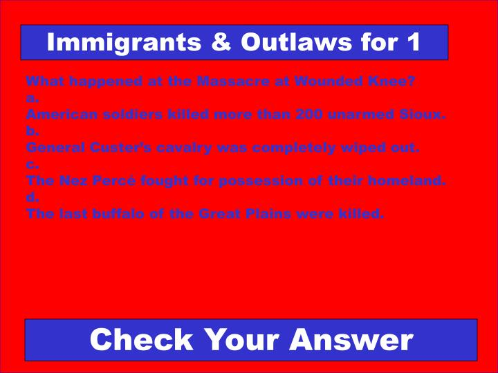 Immigrants & Outlaws for 1