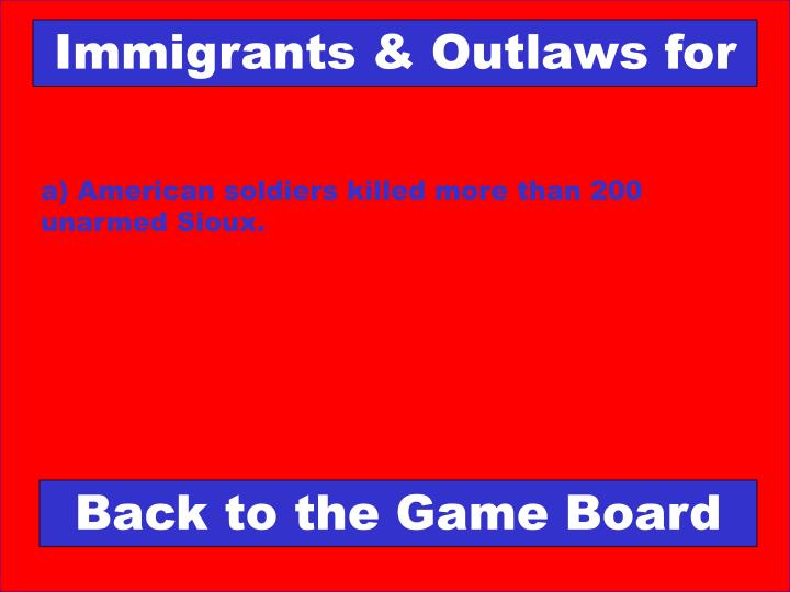 Immigrants & Outlaws for
