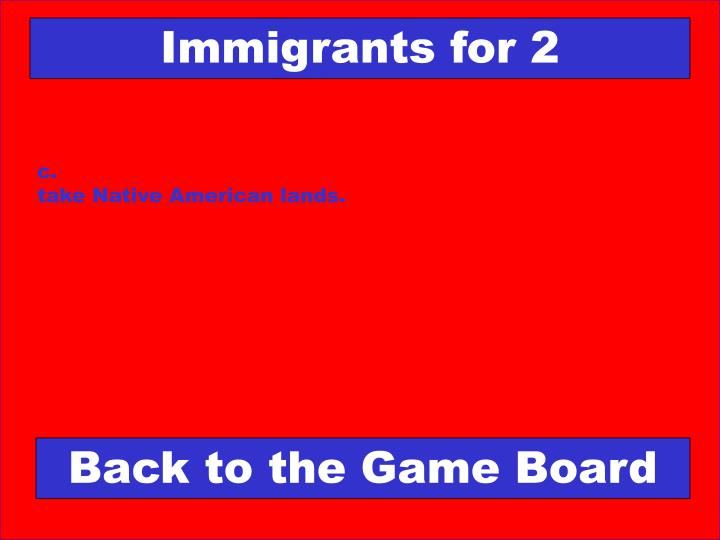 Immigrants for