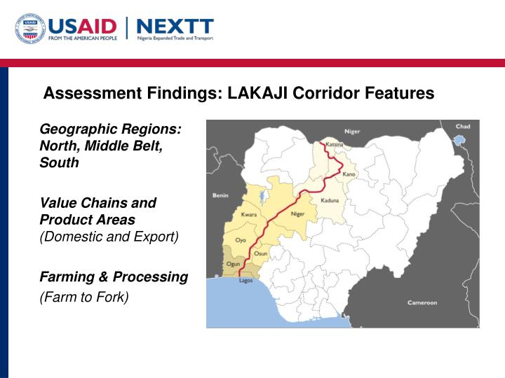 Assessment Findings: LAKAJI Corridor
