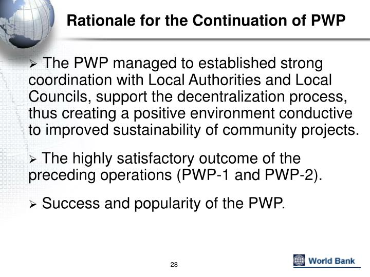 Rationale for the Continuation of PWP