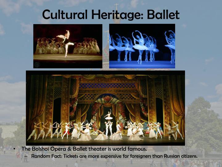 Cultural Heritage: Ballet