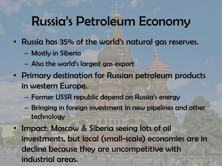 Russia's Petroleum Economy
