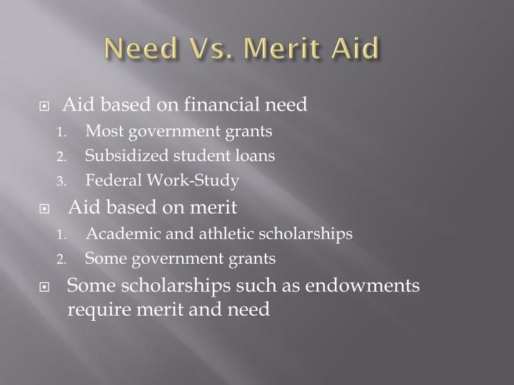 Need Vs. Merit Aid