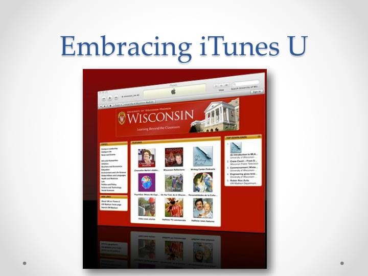 Embracing iTunes U