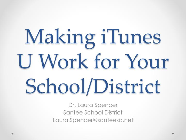 Making itunes u work for your school district