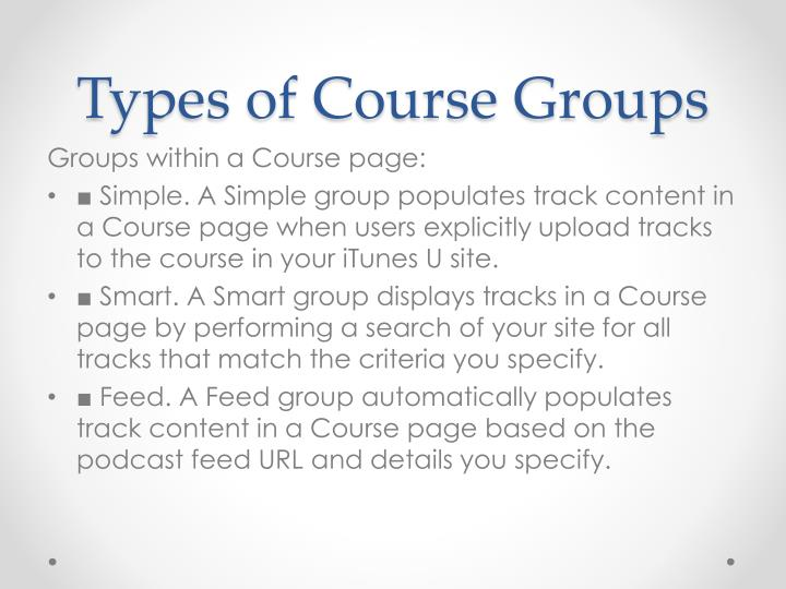 Types of Course Groups