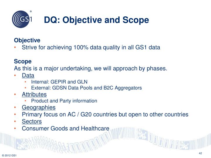 DQ: Objective and Scope