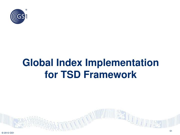 Global Index Implementation for TSD Framework