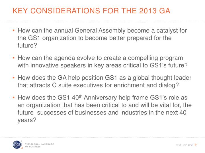 KEY Considerations for the 2013 GA